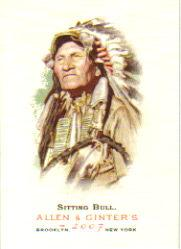 2007 Topps Allen and Ginter #113 Sitting Bull