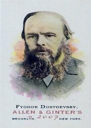 2007 Topps Allen and Ginter Mini #239 Fyodor Dostoevsky