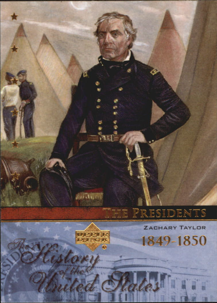2004 History of the United States #TP12 Zachary Taylor