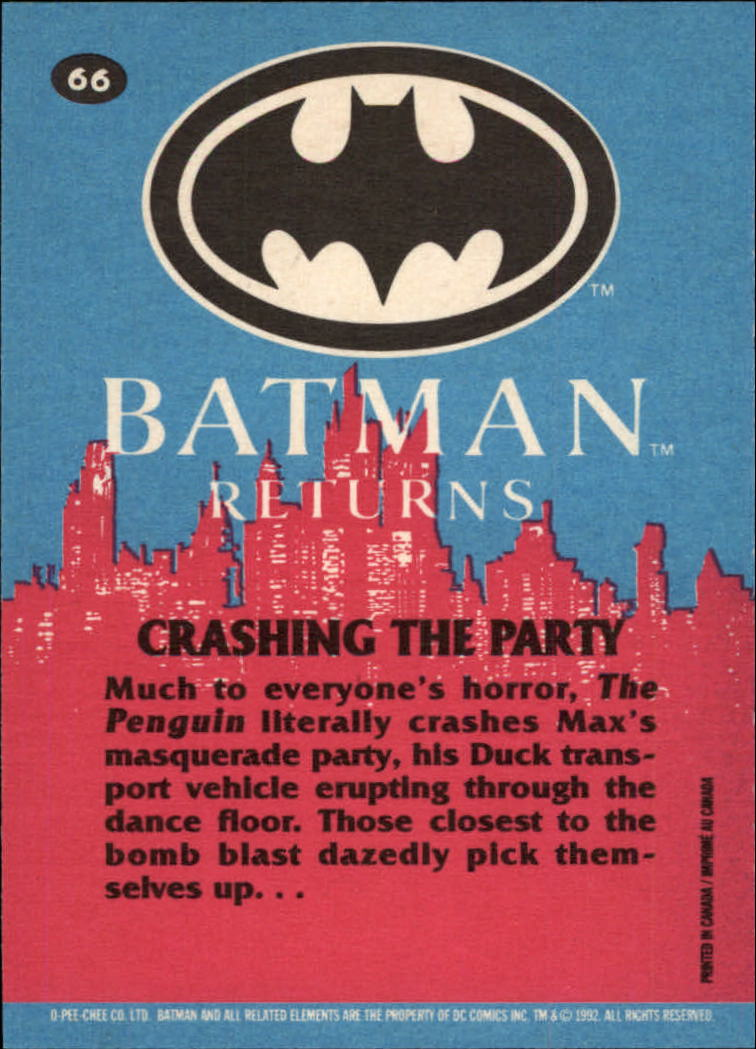 1992 Batman Returns OPC #66 Crashing the Party