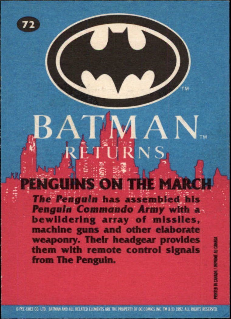 1992 Batman Returns OPC #72 Penguins on the March
