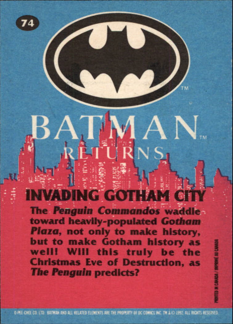 1992 Batman Returns OPC #74 Invading Gotham City