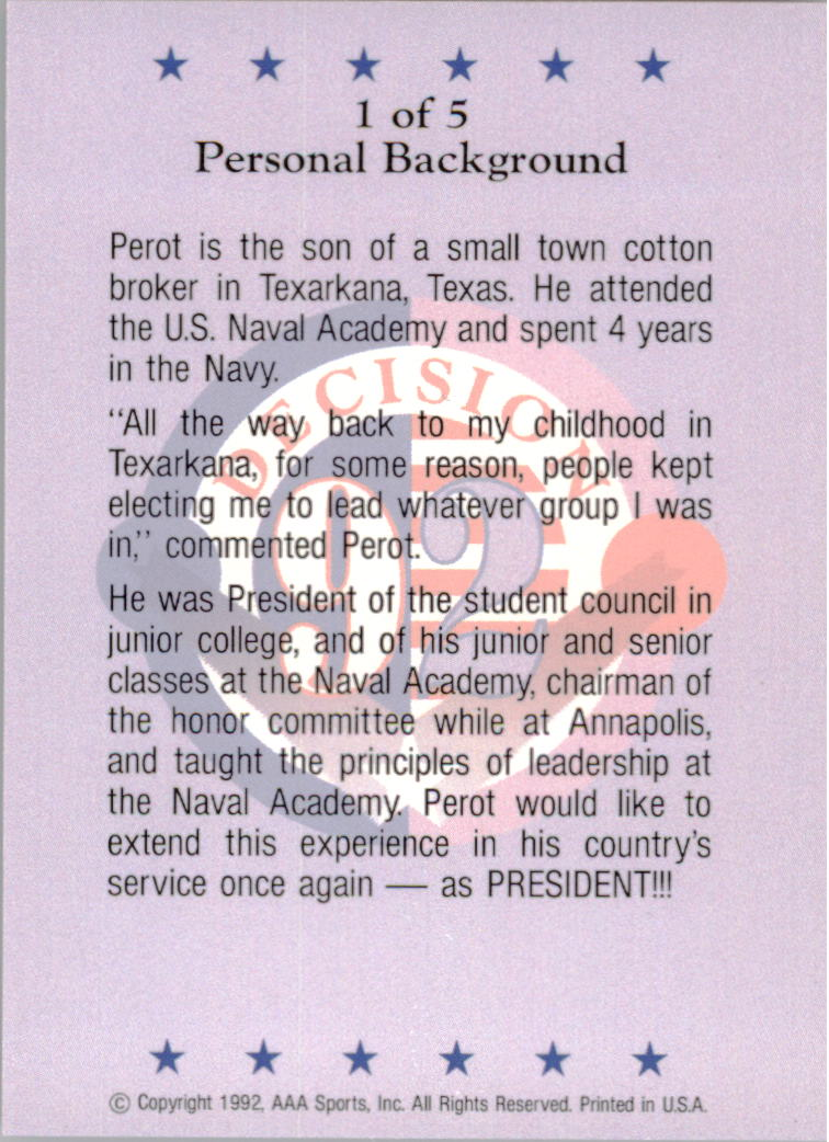1992 Decision '92 Ross Perot #1 Personal Background