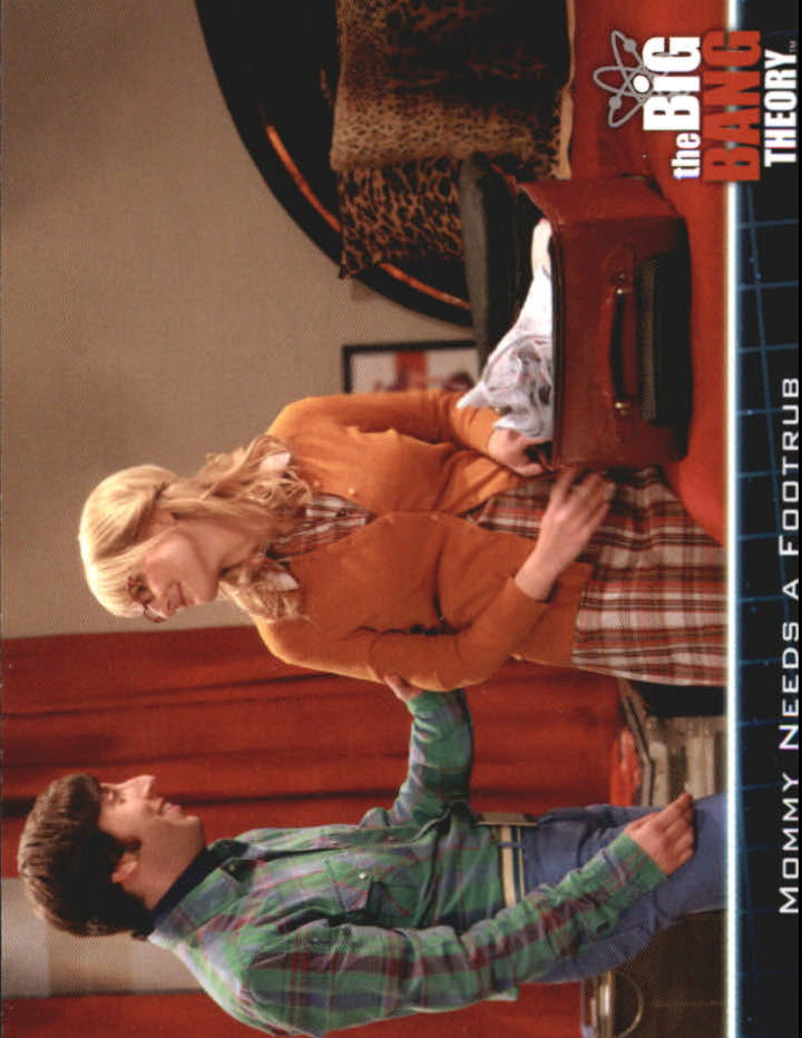 2013 The Big Bang Theory Season Five #11 Mommy Needs a Footrub