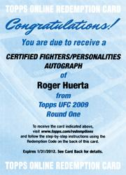 2009 Topps UFC Round 1 Autographs Red Ink #ARH Roger Huerta EXCH