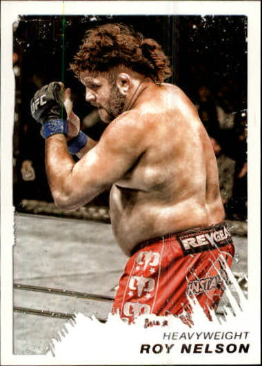 2011 Topps UFC Moment of Truth #30 Roy Nelson