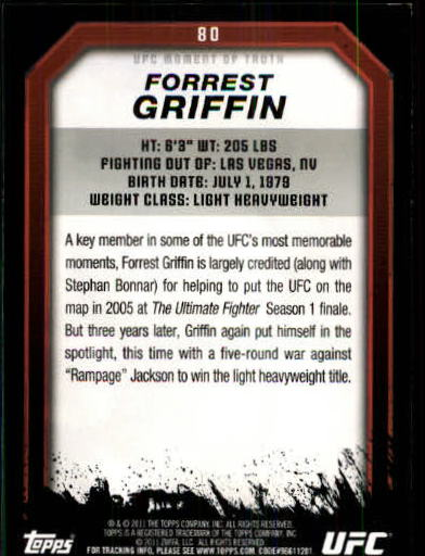 2011 Topps UFC Moment of Truth #80 Forrest Griffin back image