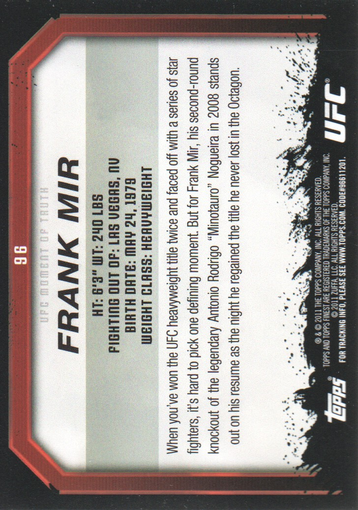 2011 Topps UFC Moment of Truth #96 Frank Mir back image