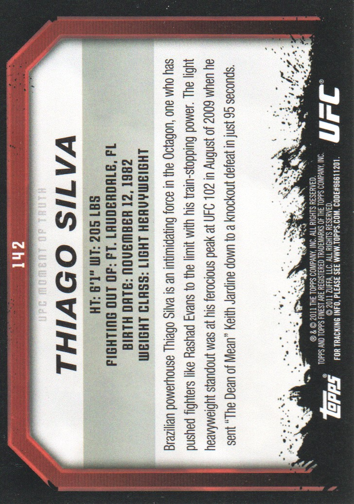 2011 Topps UFC Moment of Truth #142 Thiago Silva back image