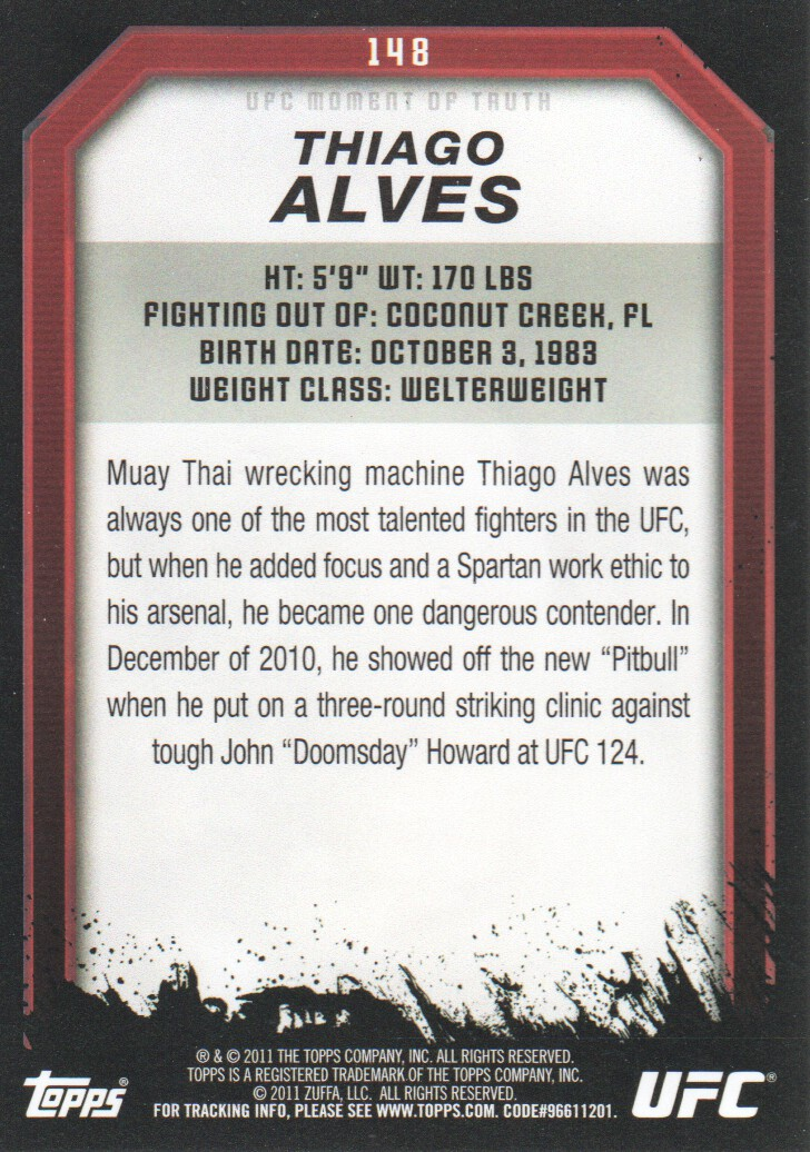 2011 Topps UFC Moment of Truth #148 Thiago Alves back image