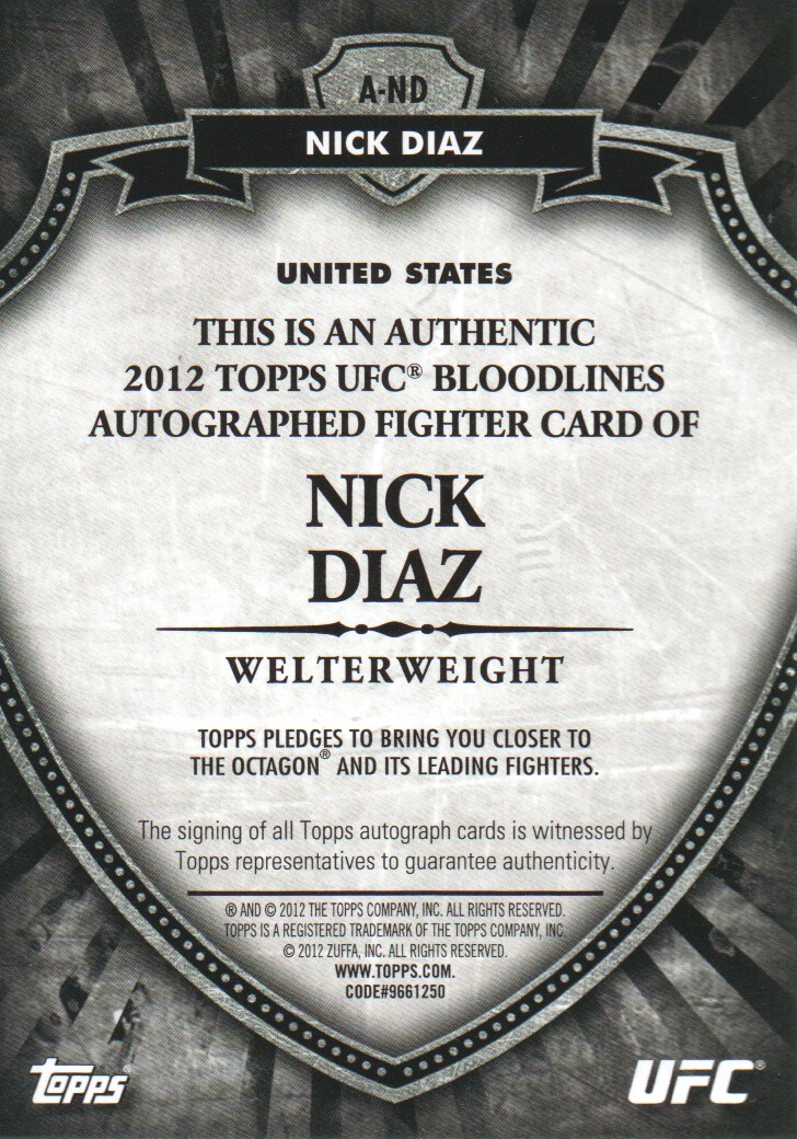 2012 Topps UFC Bloodlines Autographs #AND Nick Diaz/149