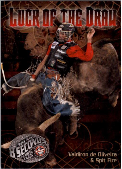 2009 Press Pass 8 Seconds PBR #83 Valdiron de Oliveira/Spit Fire
