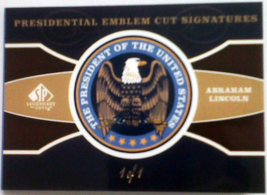 2011-SP-Legendary-Cuts-Presidential-Emblem-Cut-Signatures-Abraham-Lincoln-Cover