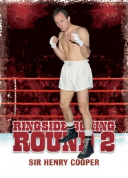 Ringside Boxing 2_Sir Henry Cooper