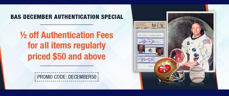 December Special - 1/2 off Authentication Fees for items $50 and above ;?>