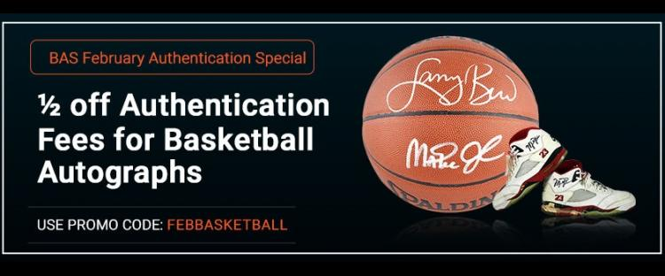 February Authentication Special - 1/2 off Basketball Signer Fees ;?>