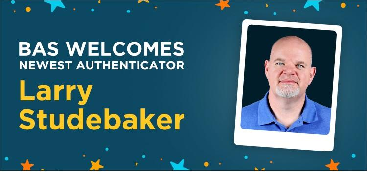 Larry Studebaker joins the Beckett Authentication Services Team of Authenticators ;?>