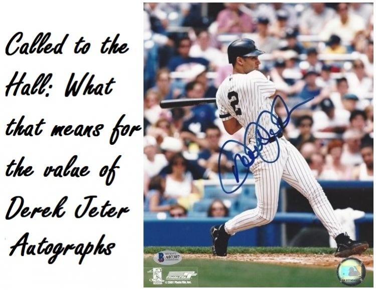 Called to the Hall - What that Means for the Value of Derek Jeter Autographs ;?>