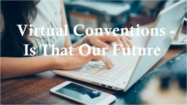 Is the Future of Conventions Virtual? ;?>