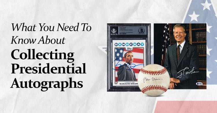What You Need To Know About Collecting Presidential Autographs ;?>