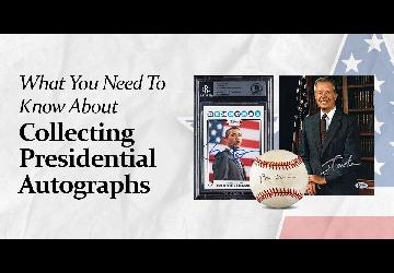 What You Need To Know About Collecting Presidentia...