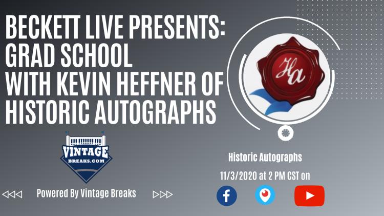 Beckett Live Presents: Grad School with Historic Autographs ;?>