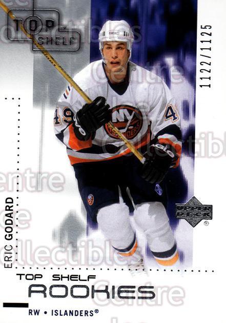 2002-03 UD Top Shelf #97 Eric Godard RC