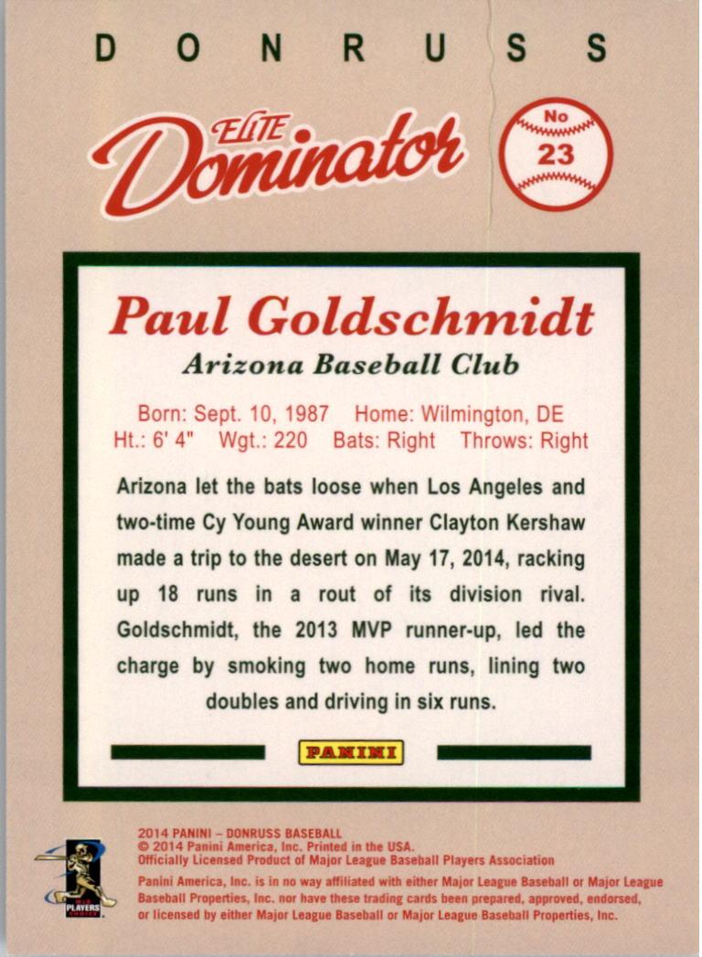 2014 Donruss Elite Dominator #23B Paul Goldschmidt back image