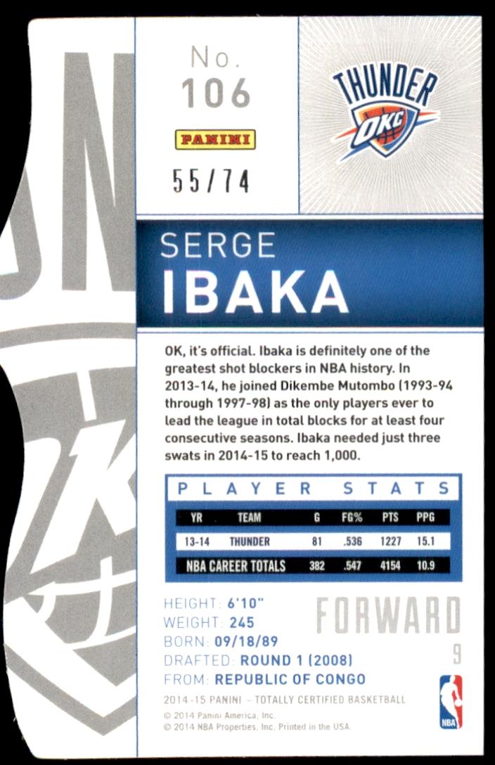 2014-15 Totally Certified Platinum Mirror Blue Die Cuts #106 Serge Ibaka back image