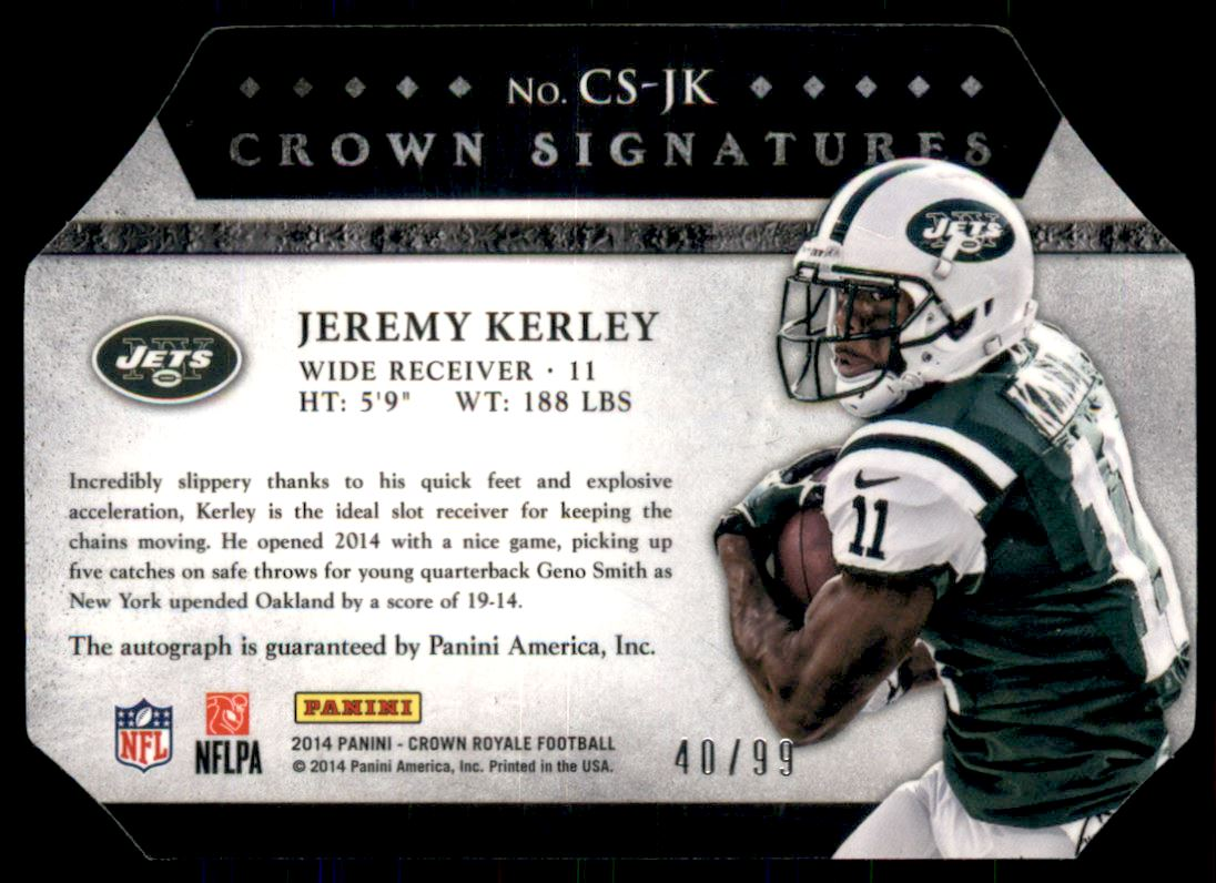 2014 Crown Royale Crown Signatures Retail Bronze #40 Jeremy Kerley/99 back image