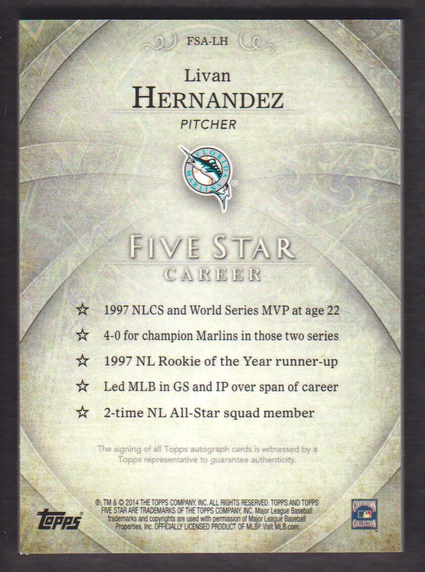2014 Topps Five Star Autograph Rainbow Fsa Lh Livan Hernandez 1625
