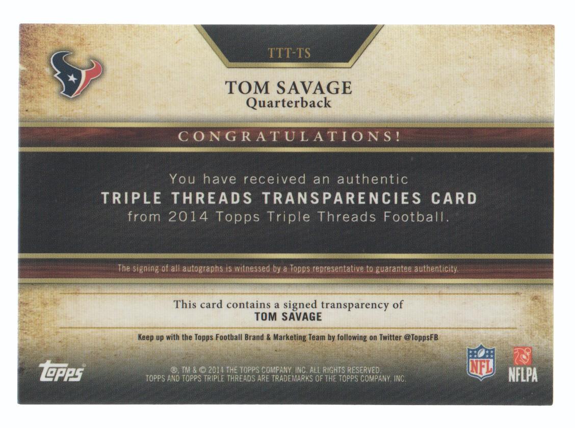 2014 Topps Triple Threads Transparencies Autographs #TTTTS Tom Savage back image