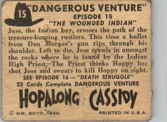 1950 Hopalong Cassidy Topps #15 The Wounded Indian back image
