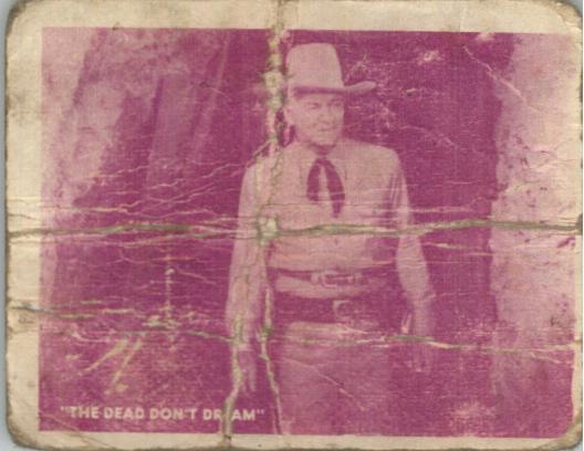 1950 Hopalong Cassidy Topps #169 A Dead Body