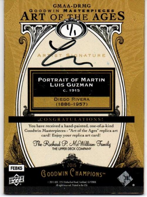 2015 Upper Deck Goodwin Champions Art of the Ages Autographs #GMAADRMG Diego Rivera/Portrait de Martin Luis Guzman back image