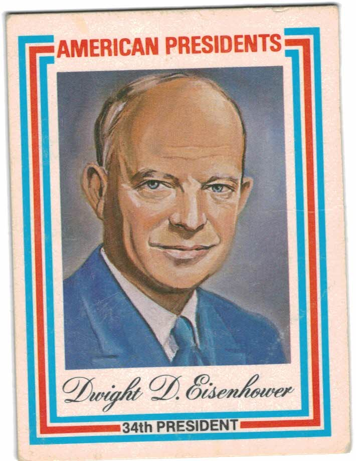 1974 American Presidents #33 Dwight D. Eisenhower
