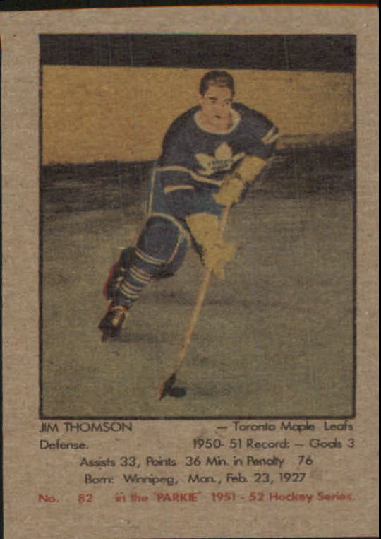 1951-52 Parkhurst #82 Jim Thomson RC