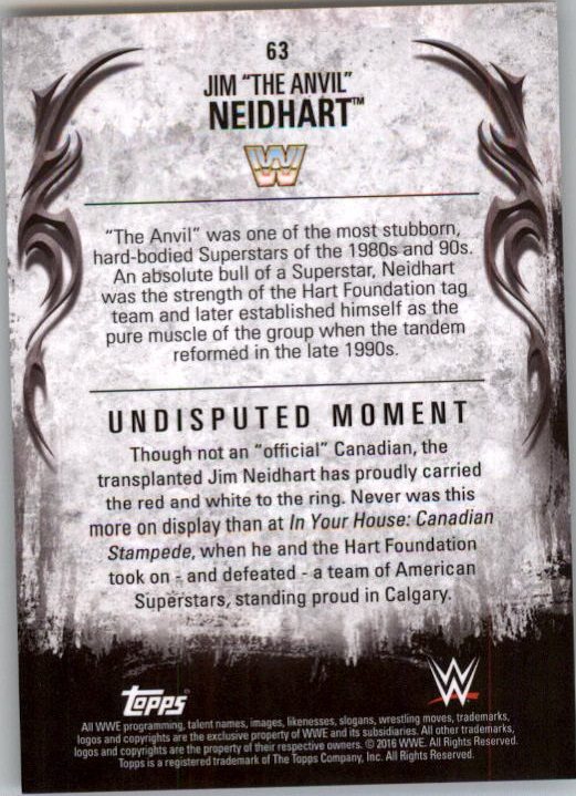 2016 Topps WWE Undisputed #63 Jim The Anvil Neidhart | eBay