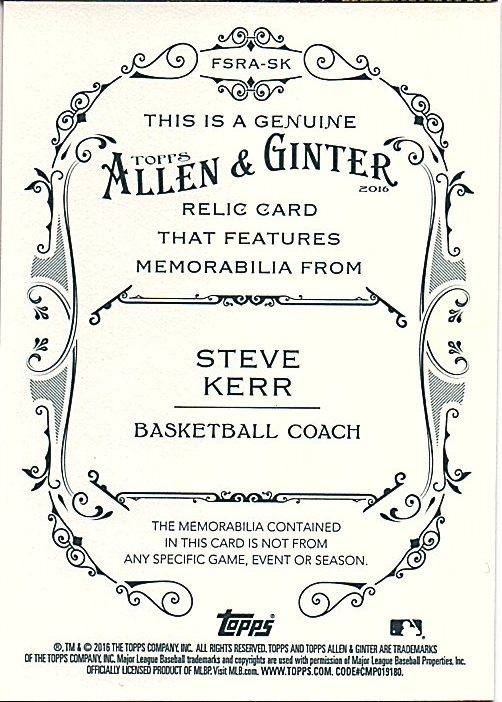 2016 Topps Allen and Ginter Relics #FSRASK Steve Kerr A back image