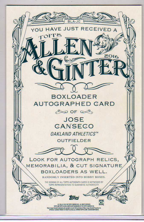 2016 Topps Allen and Ginter Box Topper Autographs #BLAJC Jose Canseco back image