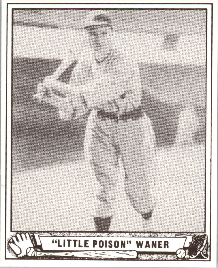 1940 Play Ball Reprints #105 Lloyd Waner