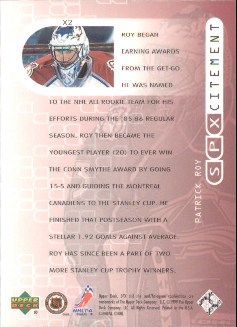 1999-00 SPx SPXcitement #X2 Patrick Roy back image