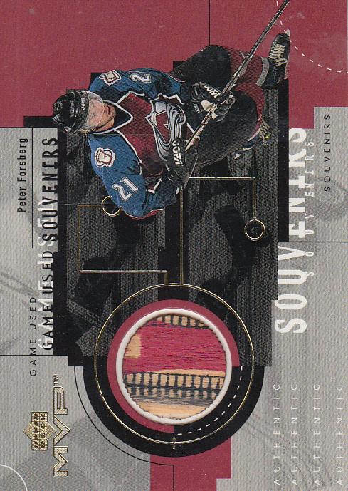 1999-00 Upper Deck MVP Game-Used Souvenirs #GU19 Peter Forsberg S