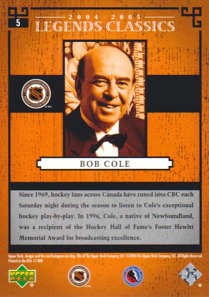 2004-05 UD Legends Classics #5 Bob Cole back image