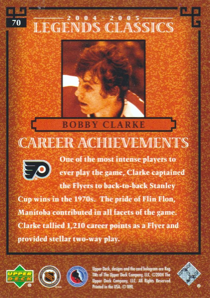 2004-05 UD Legends Classics #70 Bobby Clarke back image