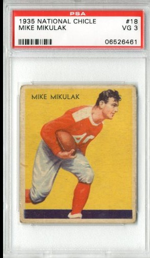 1935 National Chicle #18A Mike Mikulak SN RC