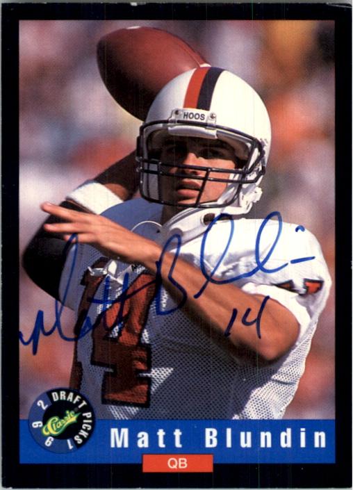 1992 Classic Autographs #6 Matt Blundin