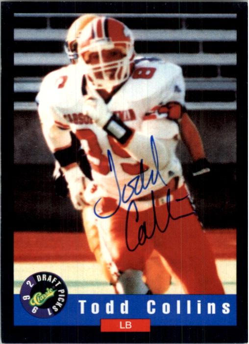 1992 Classic Autographs #13 Todd Collins LB