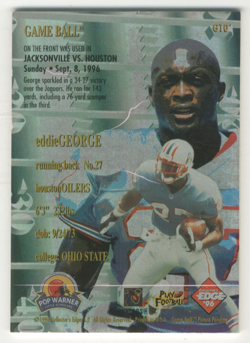 1996 Collector's Edge Advantage Game Ball #G10 Eddie George back image