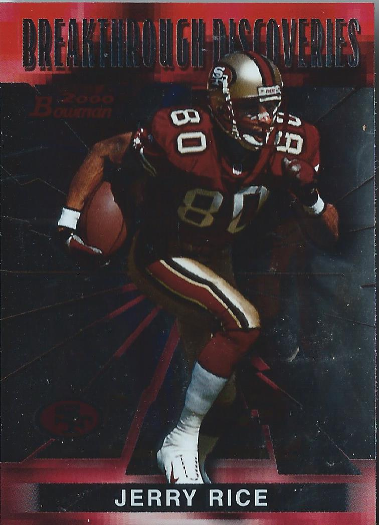 2000 Bowman Breakthrough Discoveries #BD1 Jerry Rice